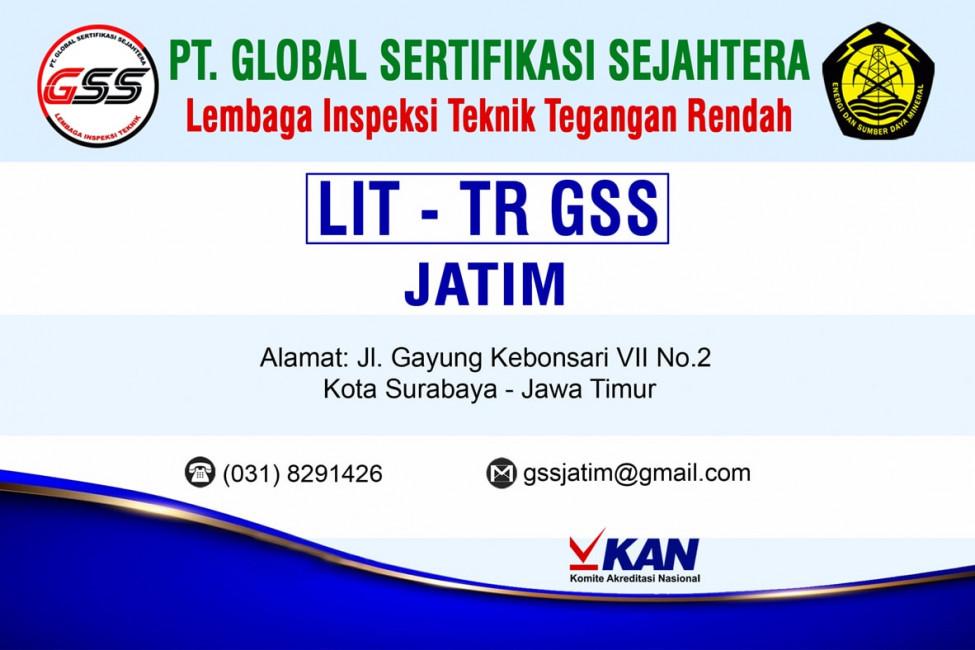 PT GSS Wilayah Jawa Timur   Lembaga Inspeksi Teknik - Tenaga Rendah